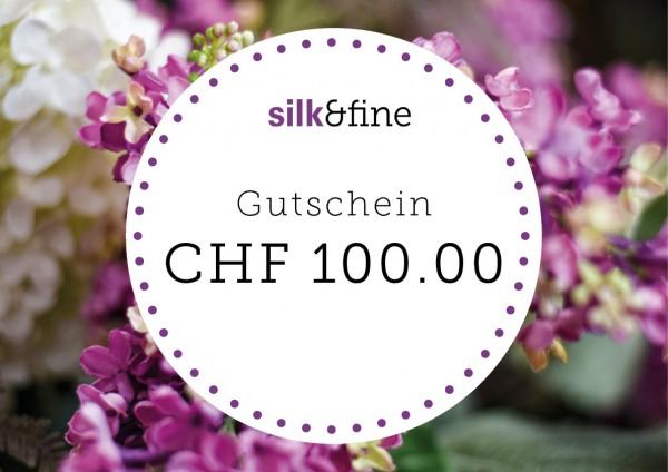 Geschenkgutschein CHF 100.00 | Silk&Fine